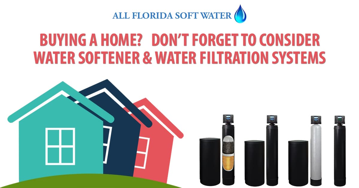 Water Softener & Water Filtration Considerations When Buying a Home